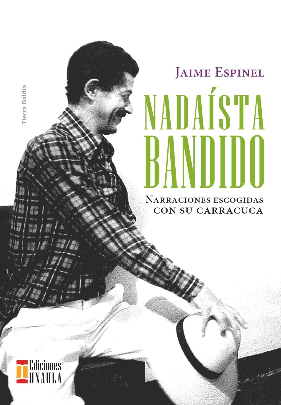 Nadaísta Bandido              <br />