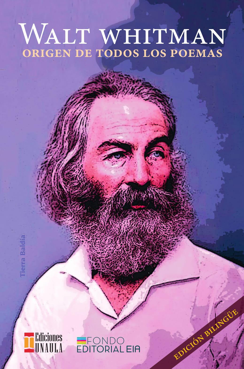 Walt Whitman. Origen de todos los poemas